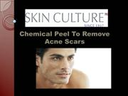 Chemical Peel To Remove Acne Scars