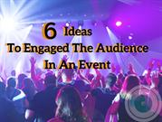 6 ideas to engaged the audience on event1