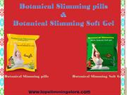 Botanical slimming pills and Botanical slimming soft gel for weight lo