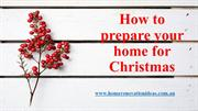 Prepare your Home this Christmas   Holiday Home Renovation Ideas