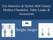 Get Attractive & Stylish Mid Century Modern Chandelier, Table Lamps &