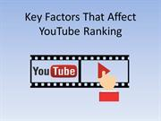 Key Factors That Affect YouTube Ranking