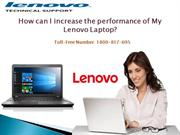 How can I increase the performance of My Lenovo Laptop?
