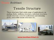Tensile Structure Best Price in India