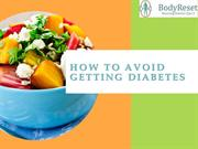 How to Avoid Getting Diabetes 2