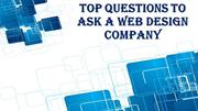 Top Questions To Ask A Web Design Company