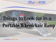 Things To Look For In A Portable Wheelchair Ramp