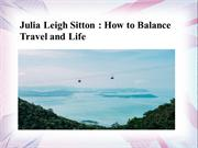 Julia Leigh Sitton - How to Balance Travel and Life