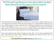 Egyptian Cotton Sheets Does the Bed Sheet TC Impinge on Your Comfort?