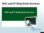 NOC and IT Help Desk Services