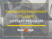 The Winter Makeover to Your Loyalty Program_restroApp