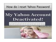 How to recover Yahoo Password Call 1844 755 8737