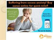 Suffering from excess anxiety? Buy xanax online for quick relief!