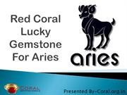 Red coral lucky stone for Aries