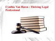 Cynthia Van Buren - Thriving Legal Professional