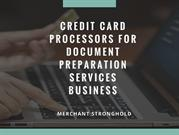 Credit Card Processors For Document Preparation Services Business