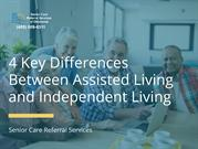 4 Key Differences Between Assisted Living and Independent Living
