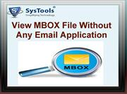 MBOX File Viewer - Open and Read Complete Data from MBOX Files