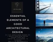 Essential Elements of A Good Architectural Design