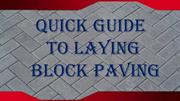 Quick Guide To Laying Block Paving