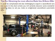 Tips For Obtaining the most effective Made Use Of Auto Offer