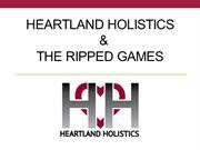 Heartland Holistics and Ripped Games