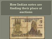 How Indian notes are finding their place at auctions