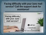 Facing difficulty with your Juno mail service?