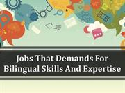 Jobs That Demands For Bilingual Skills And Expertise