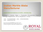 Indian Marble Slabs Manufacturer