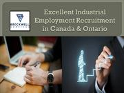 Excellent Industrial Employment Recruitment in Canada & Ontario