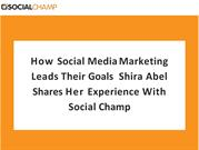 How Social Media Marketing Leads Their Goals Shira Abel Shares Her Exp