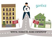 Rental Homes Vs. Home Ownership: Making The Better Choice