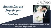 Beautiful Diamond Rings for your Loved One