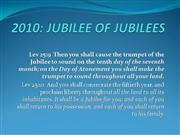 2010: The Jubilee of Jubilees