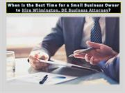 When Is the Best Time for a Small Business Owner to Hire Wilmington, D