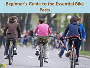 Beginner's Guide to the Essential Bike Parts