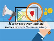Have A Look Over Ultimate Guide For Local Business Listings