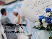 Wedding Dress Cleaning & Preservation