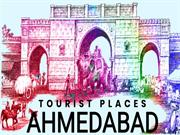 Top 10 Most Visited Places in Ahemdabad