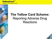 ADRs and Yellow Card Scheme presentation