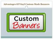 Advantages Of Vinyl Custom Made Banners
