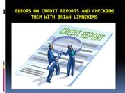 Errors on Credit Reports and checking them with Brian Linnekens