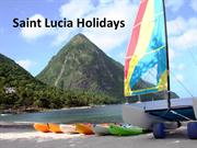 Delight Your Senses with a Holiday in St Lucia