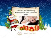 Timeless Pearl Jewellery Collection on This New Year 2018