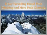 Enjoy Travelling Island Peak Climbing and Mera Peak Climbing