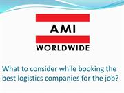 What to consider while booking the best logistics companies for the jo