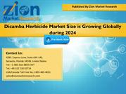 Dicamba Herbicide Market Size is Growing Globally during 2024