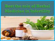 Best the role of Herbal Medicine in Infertility
