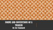 Trailer Form and Conventions By Zoe Stannard